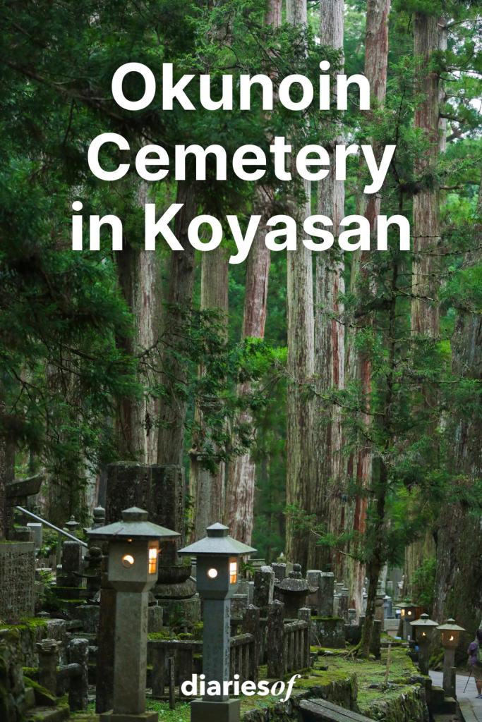 diariesof-japan-koyasan-cemetery
