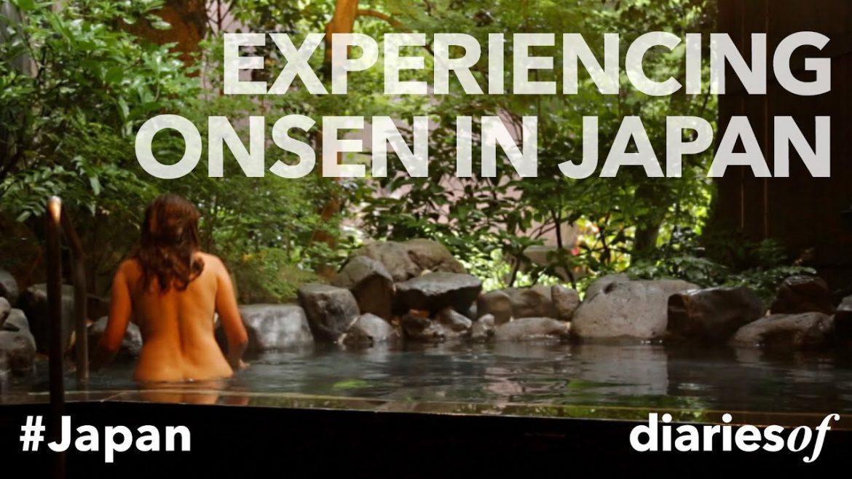 Japanese Onsens – natural hot springs (video)