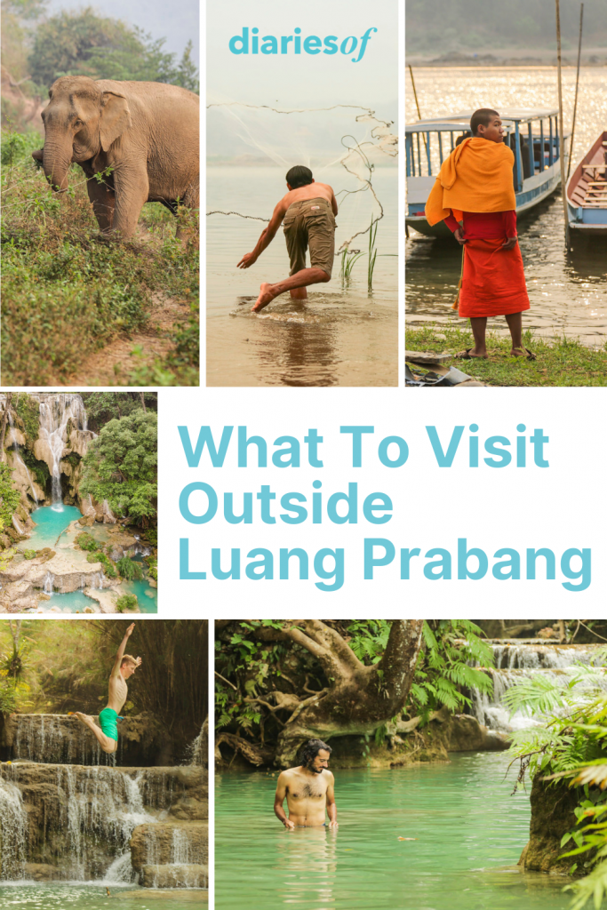 What to Visit Outside of Luang Prabang