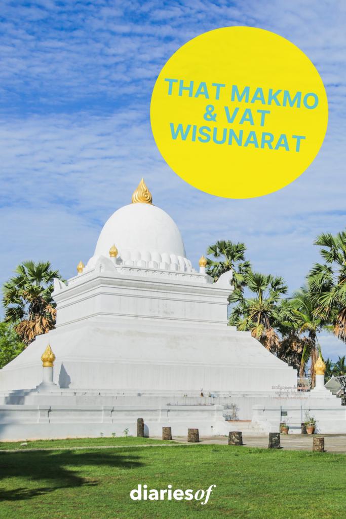That Makmo & Vat Wisunarat